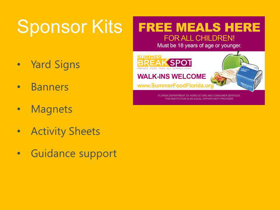 Sponsor Kits Yard Signs Banners Magnets Activity Sheets