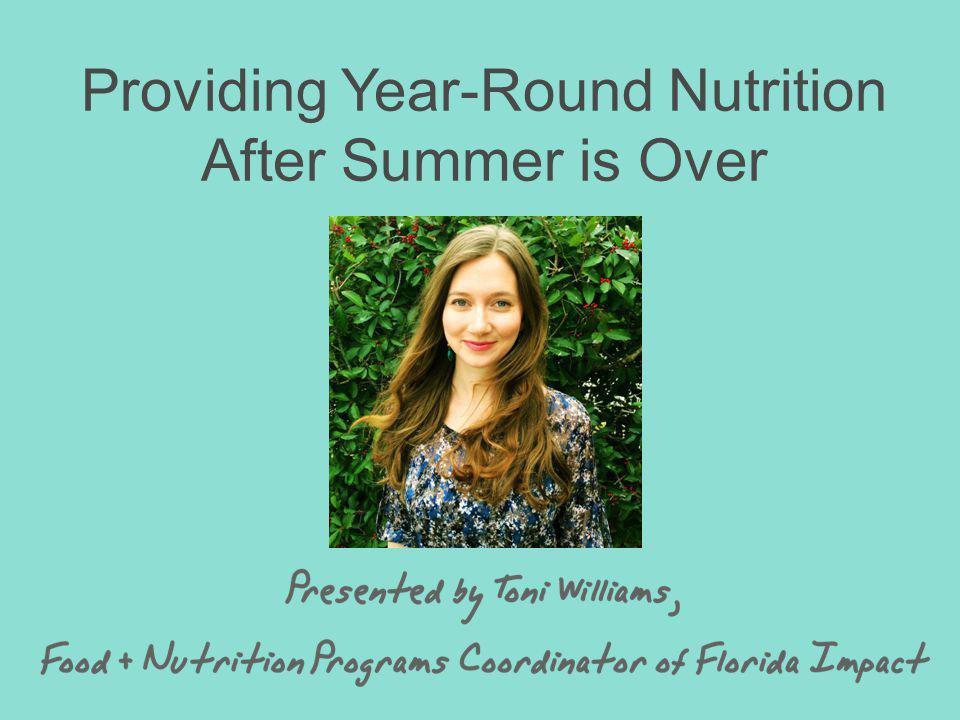 Providing Year-Round Nutrition After Summer is Over