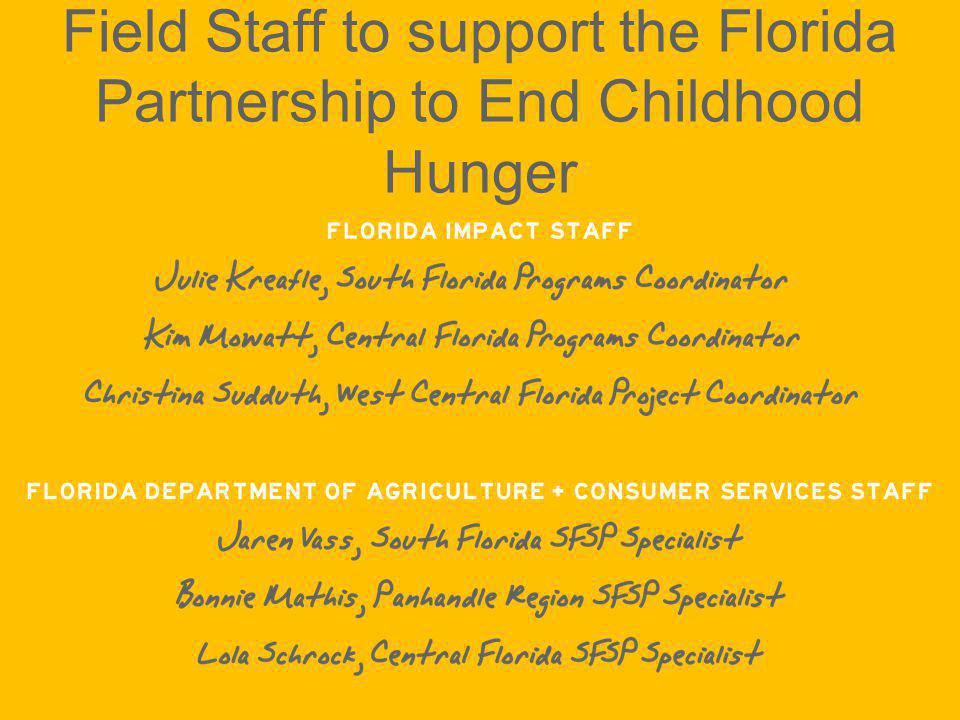 Field Staff to support the Florida Partnership to End Childhood Hunger