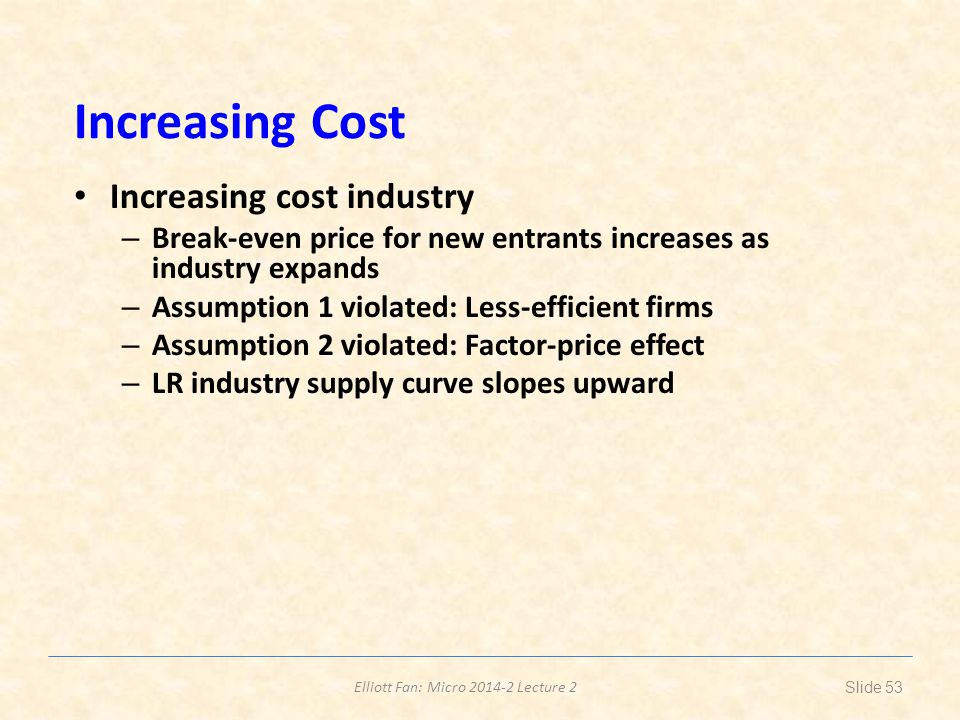 Increasing Cost Increasing cost industry