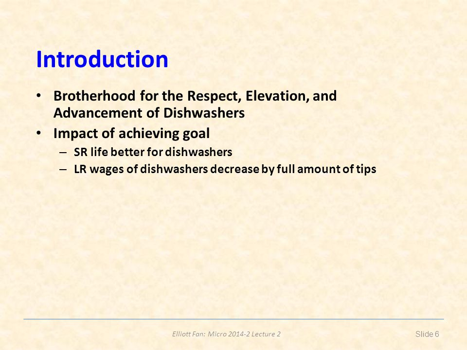 Introduction Brotherhood for the Respect, Elevation, and Advancement of Dishwashers. Impact of achieving goal.