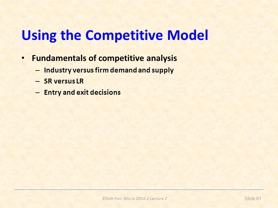 Using the Competitive Model