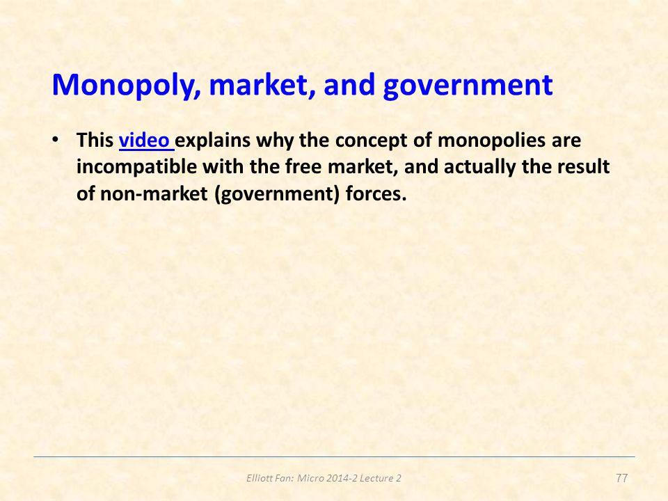 Monopoly, market, and government