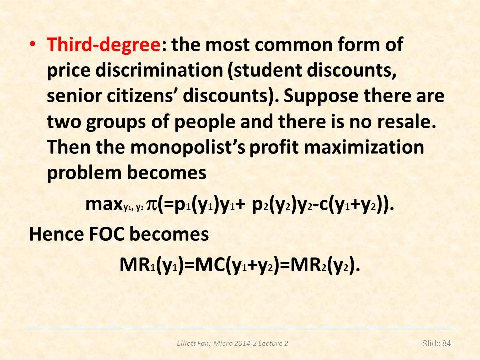 maxy1, y2 (=p1(y1)y1+ p2(y2)y2-c(y1+y2)).
