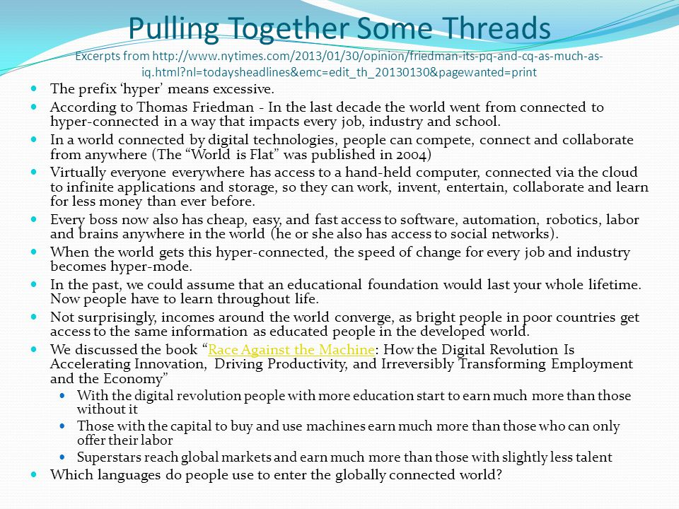 Pulling Together Some Threads Excerpts from http://www. nytimes