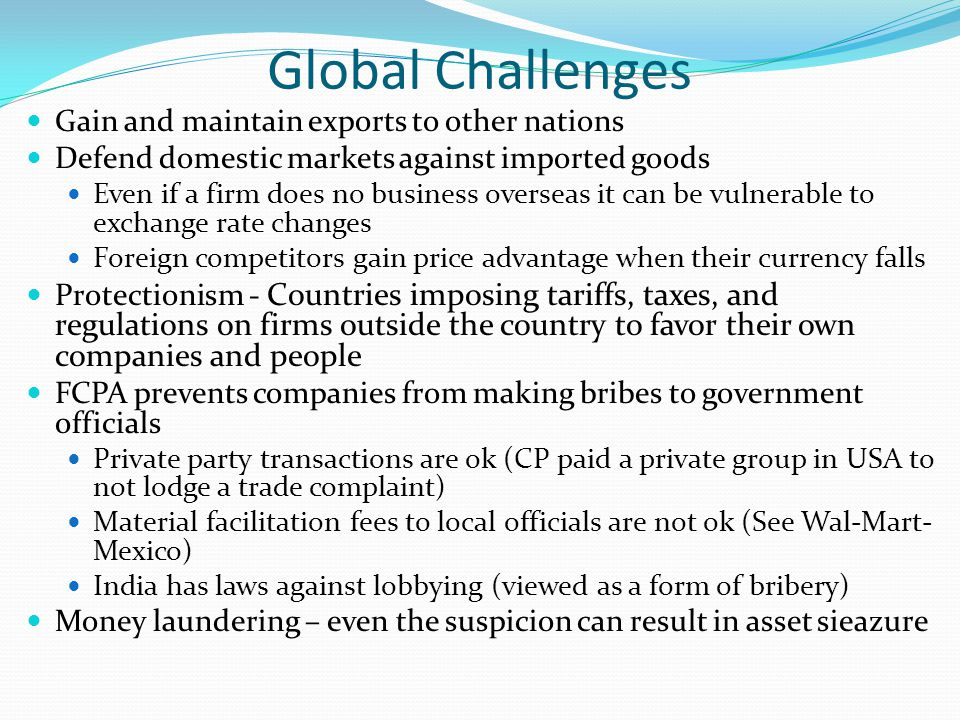 Global Challenges Gain and maintain exports to other nations
