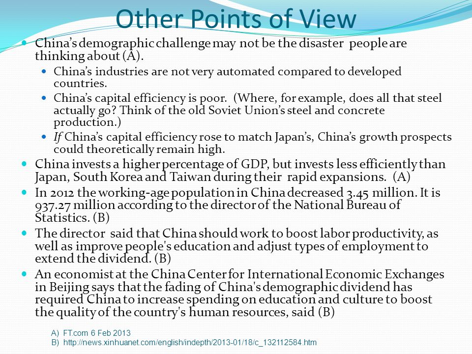 Other Points of View China's demographic challenge may not be the disaster people are thinking about (A).