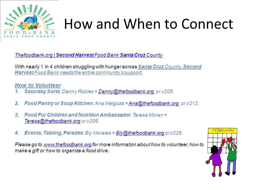 How and When to Connect How to Volunteer