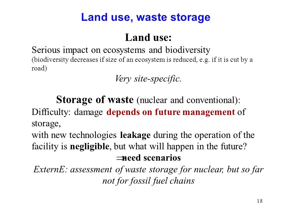 Storage of waste (nuclear and conventional):
