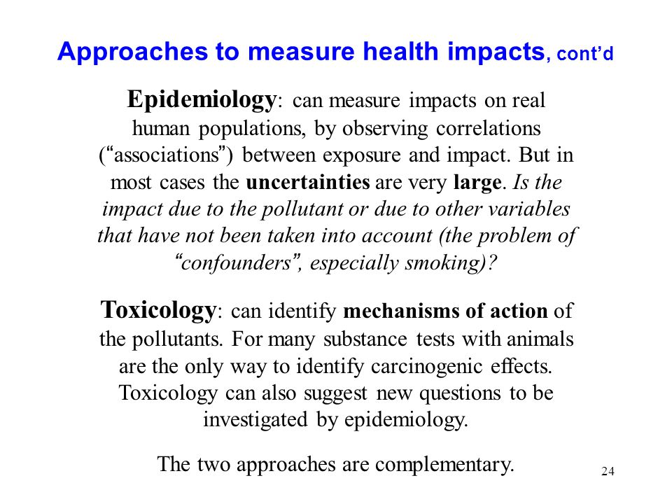 Approaches to measure health impacts, cont'd