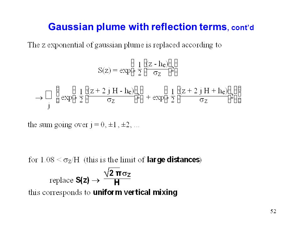 Gaussian plume with reflection terms, cont'd