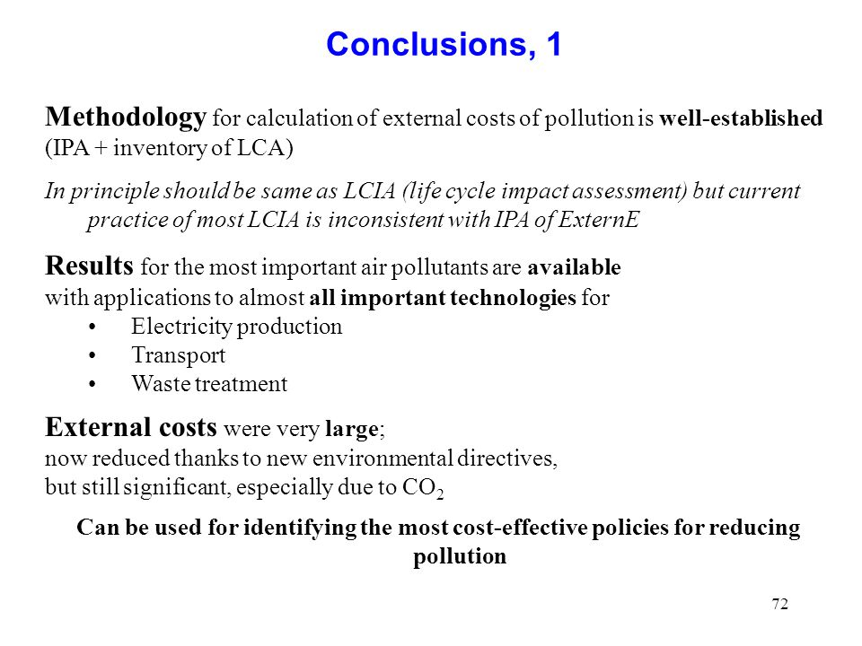 Conclusions, 1 Methodology for calculation of external costs of pollution is well-established. (IPA + inventory of LCA)