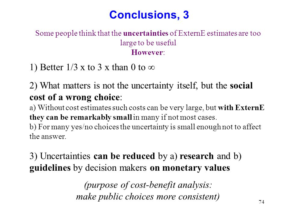 Conclusions, 3 1) Better 1/3 x to 3 x than 0 to 