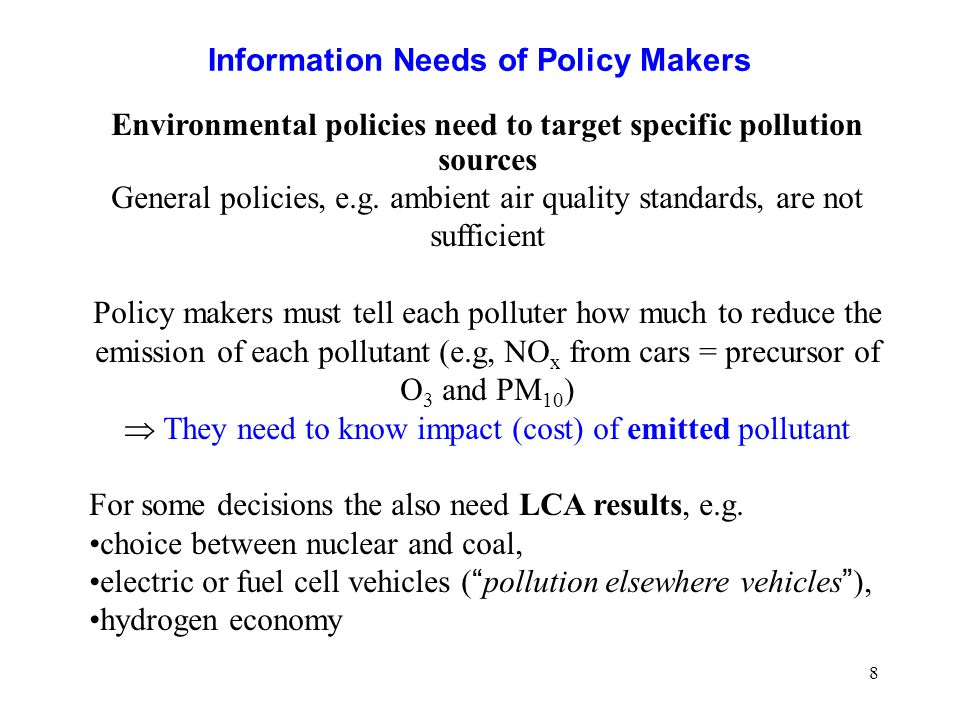 Information Needs of Policy Makers