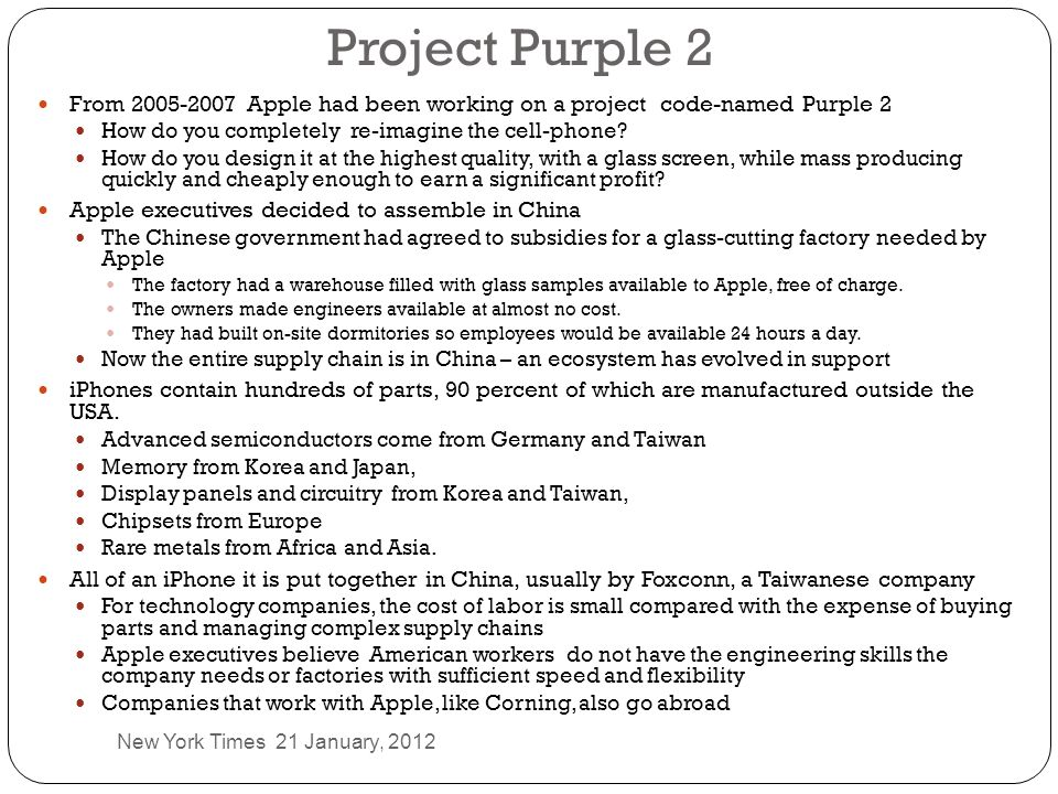 Project Purple 2 From 2005-2007 Apple had been working on a project code-named Purple 2. How do you completely re-imagine the cell-phone