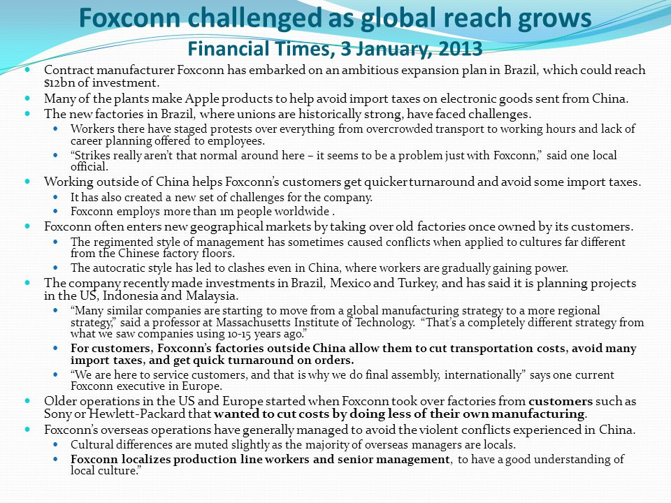 Foxconn challenged as global reach grows Financial Times, 3 January, 2013