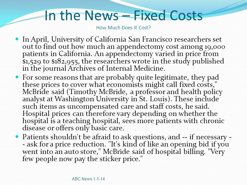 In the News – Fixed Costs How Much Does It Cost