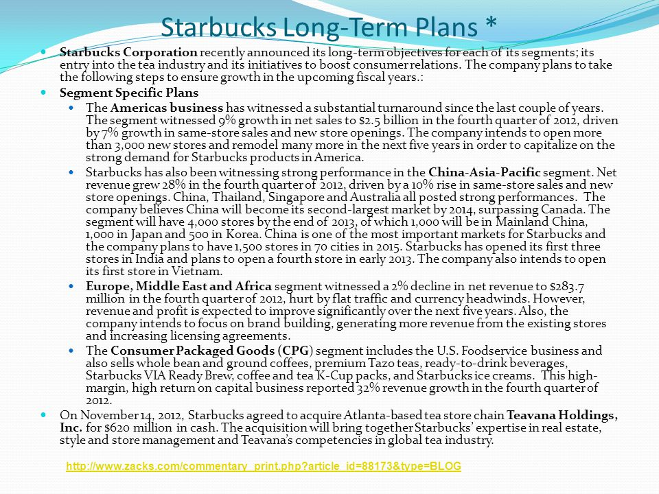 Starbucks Long-Term Plans *