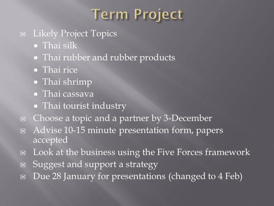 Term Project Likely Project Topics Thai silk
