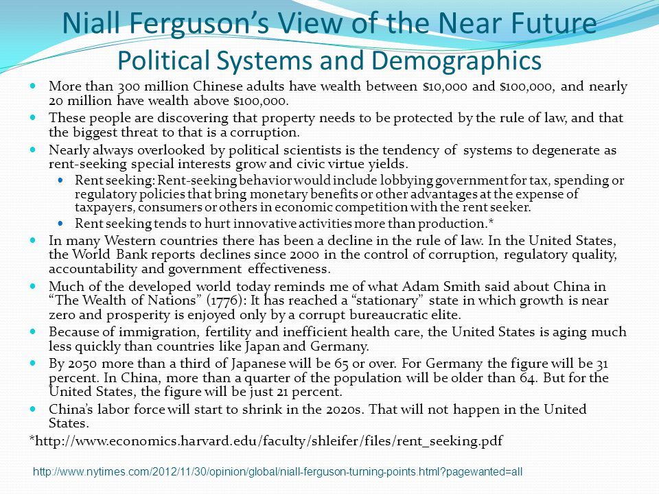 Niall Ferguson's View of the Near Future Political Systems and Demographics
