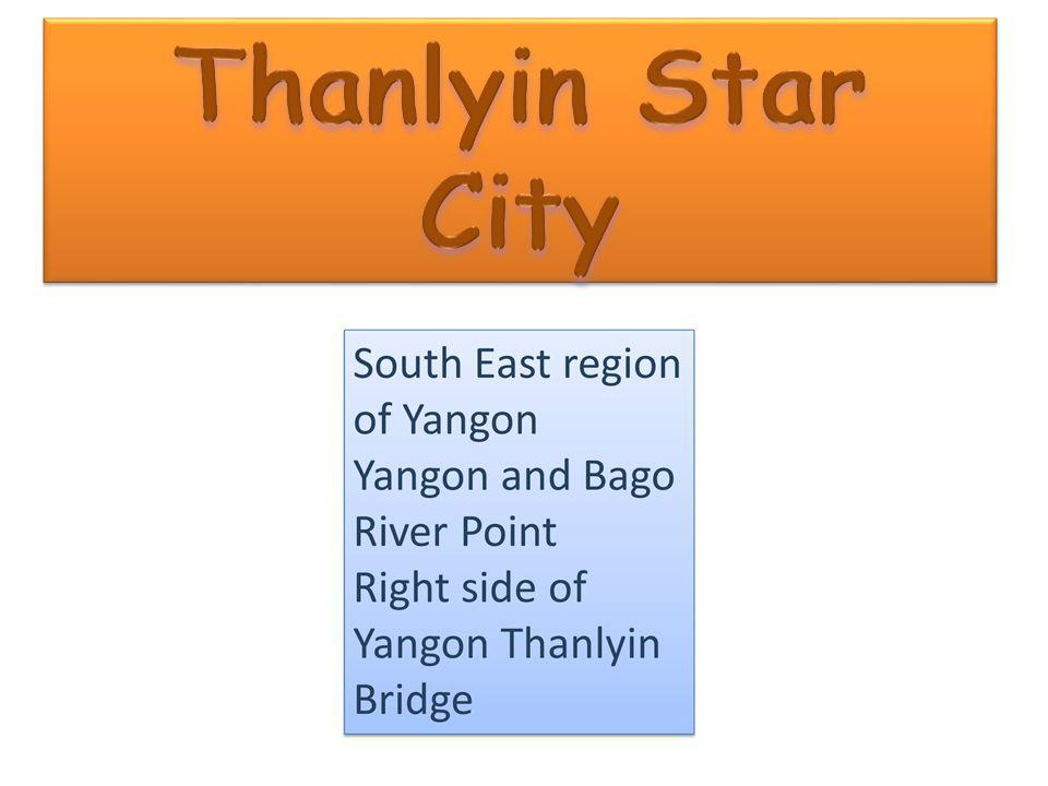 Thanlyin Star City
