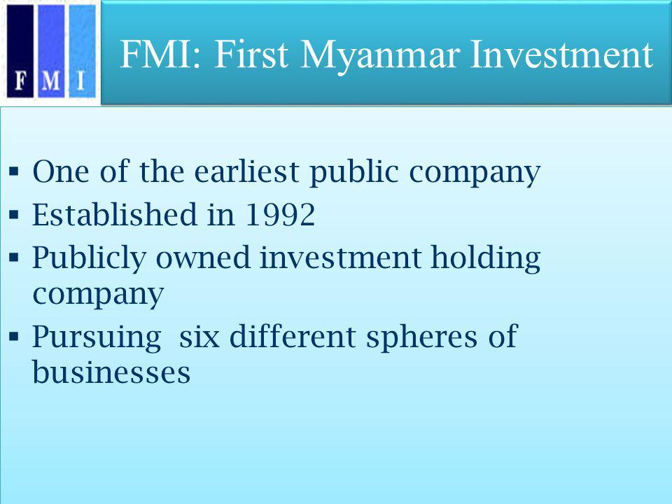 FMI: First Myanmar Investment