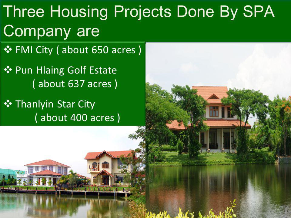 Three Housing Projects Done By SPA Company are