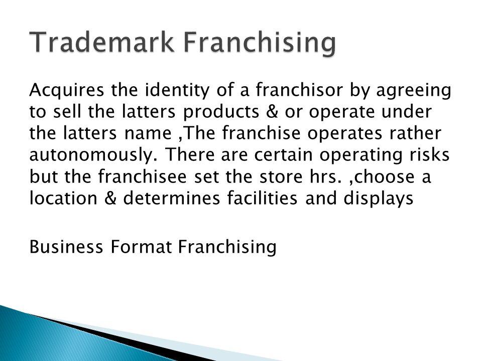 Trademark Franchising