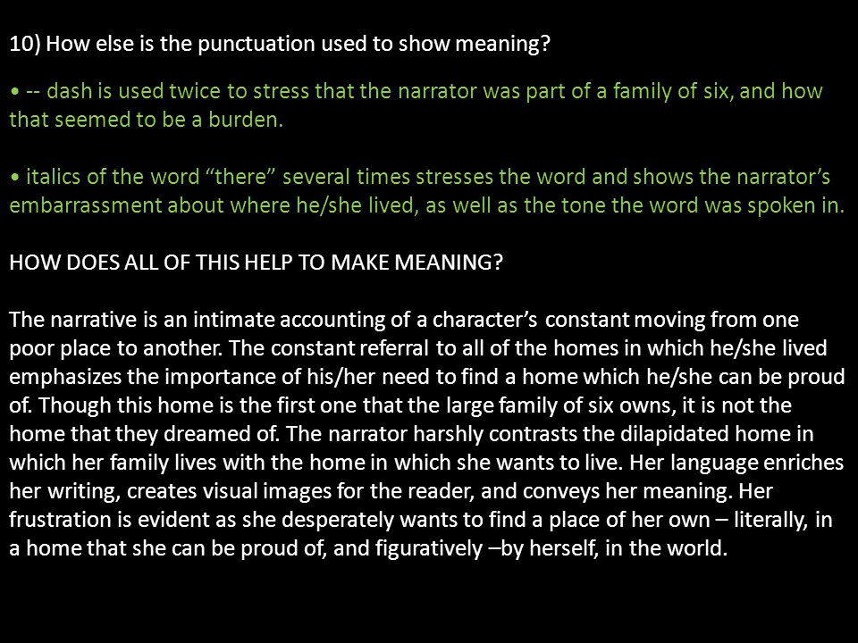 10) How else is the punctuation used to show meaning