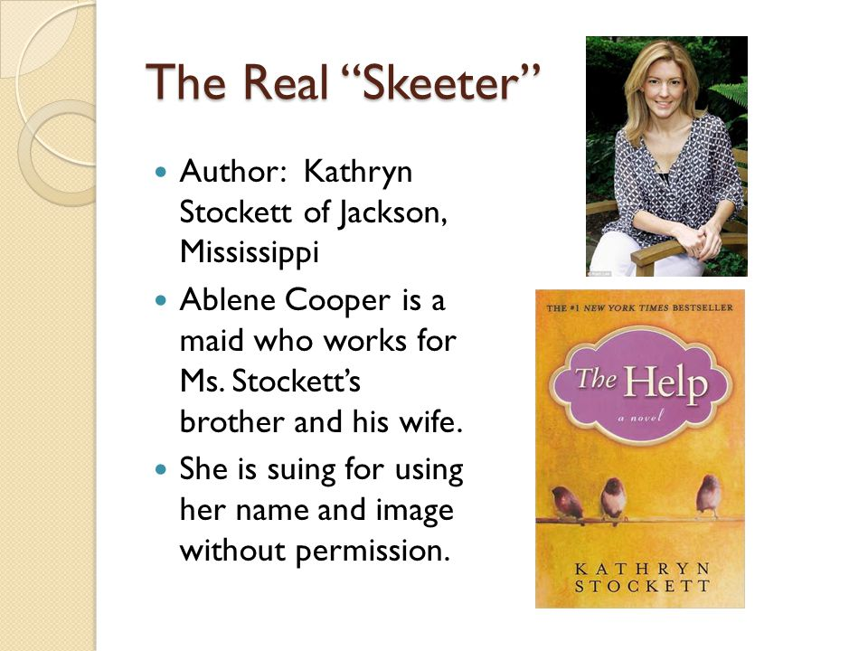 The Real Skeeter Author: Kathryn Stockett of Jackson, Mississippi