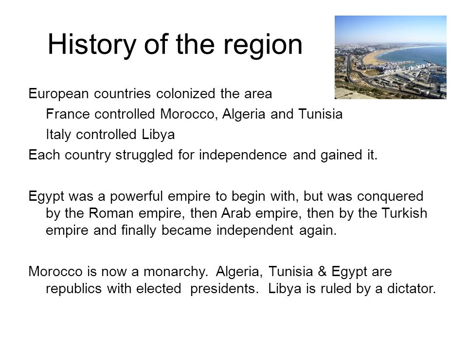 History of the region European countries colonized the area