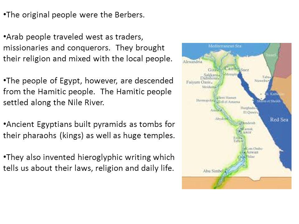 The original people were the Berbers.