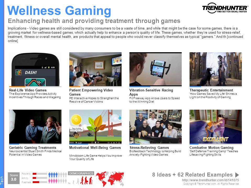 Wellness Gaming Enhancing health and providing treatment through games