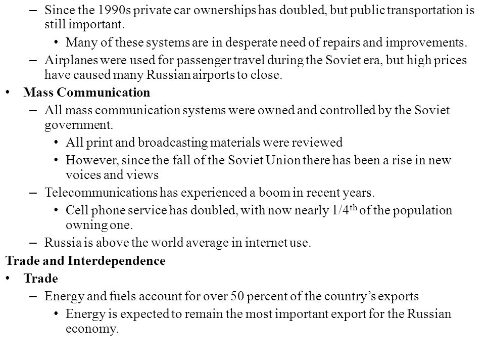Since the 1990s private car ownerships has doubled, but public transportation is still important.