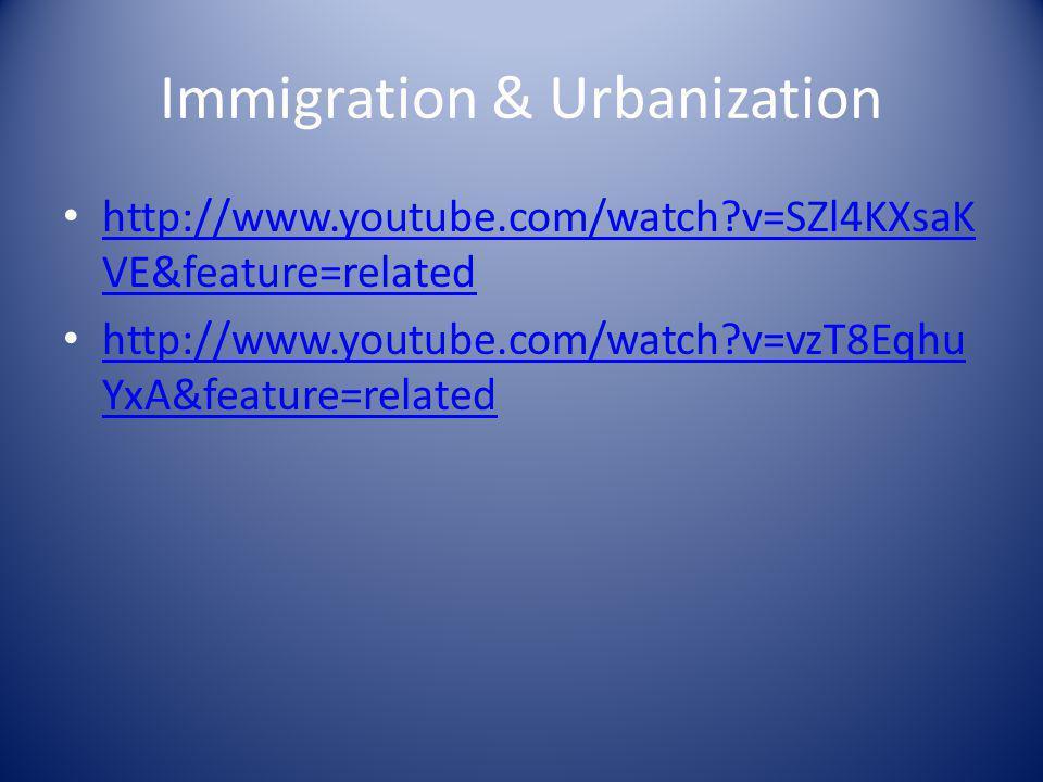 Immigration & Urbanization