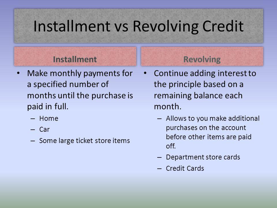 Installment vs Revolving Credit