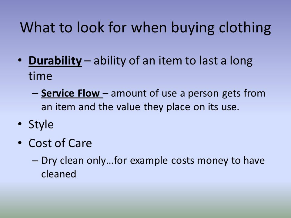 What to look for when buying clothing