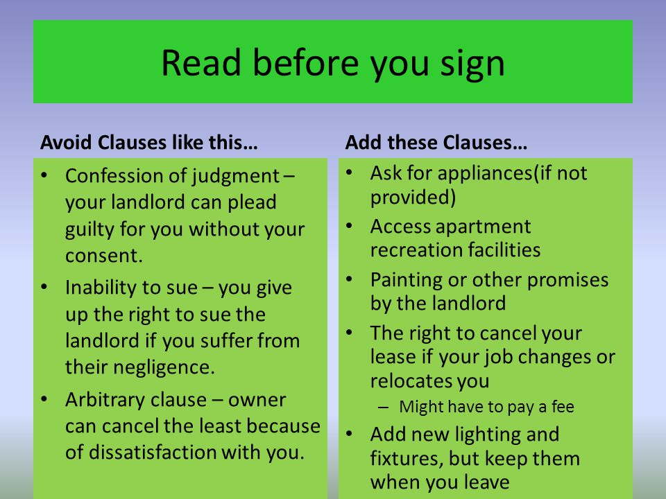 Read before you sign Avoid Clauses like this… Add these Clauses…