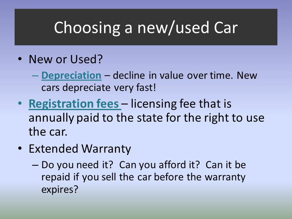 Choosing a new/used Car