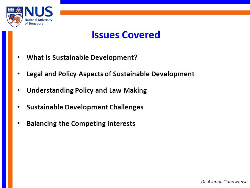 Issues Covered What is Sustainable Development