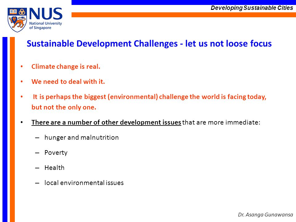 Sustainable Development Challenges - let us not loose focus