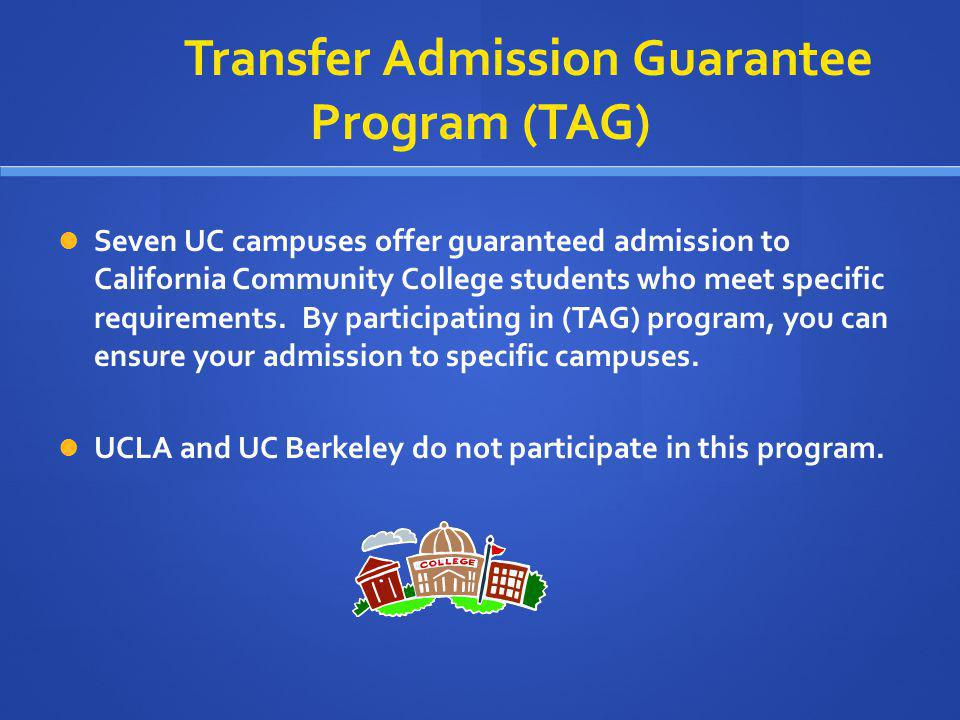 Transfer Admission Guarantee Program (TAG)