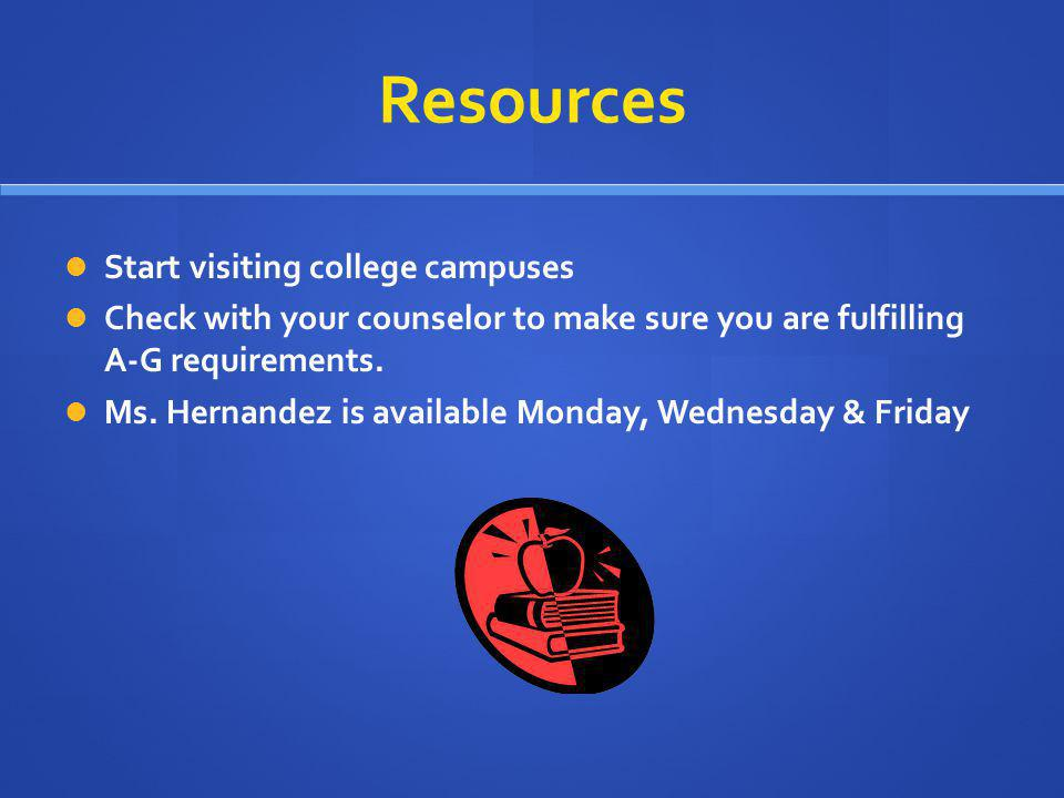 Resources Start visiting college campuses