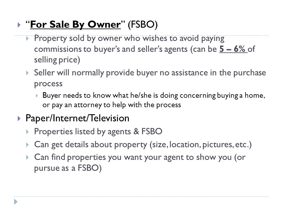 For Sale By Owner (FSBO)