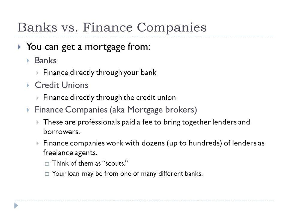 Banks vs. Finance Companies