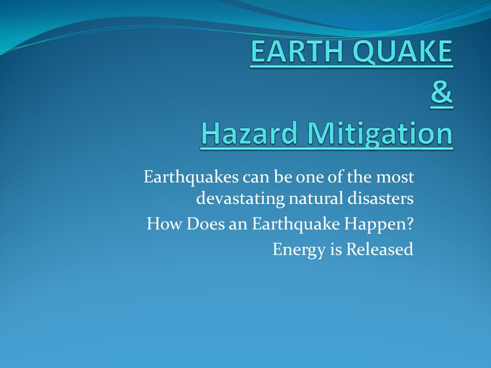 EARTH QUAKE & Hazard Mitigation