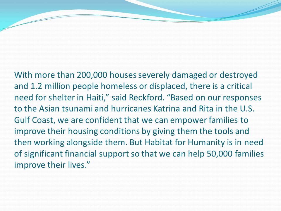 With more than 200,000 houses severely damaged or destroyed and 1