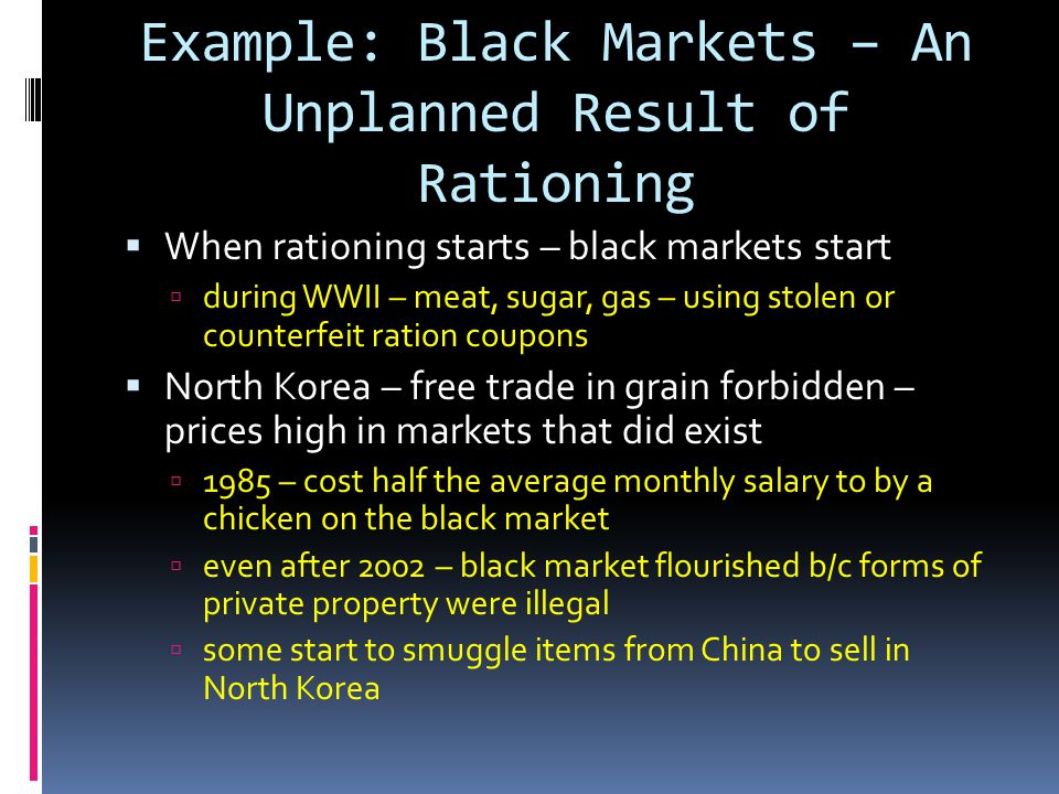 Example: Black Markets – An Unplanned Result of Rationing