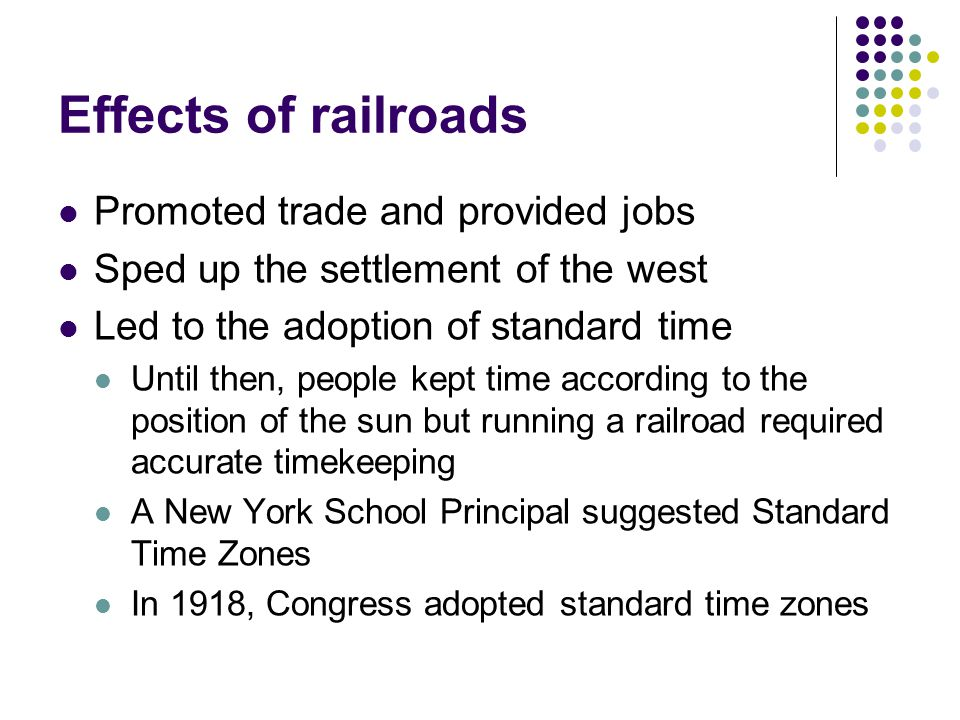 Effects of railroads Promoted trade and provided jobs