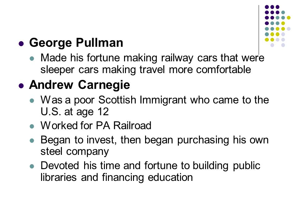 George Pullman Andrew Carnegie